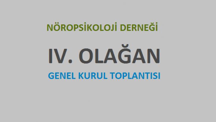 Nöropsikoloji Derneği IV. Olağan Genel Kurul Toplantısı