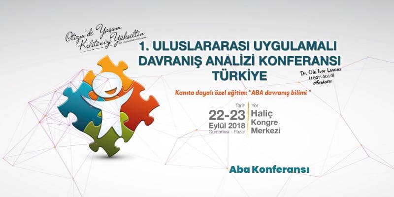 [KONFERANS]  1. Uluslararası Uygulamalı Davranış Analizi Konferansı