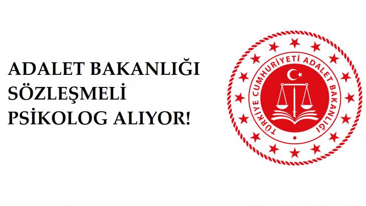 Adalet Bakanlığı 98 Adet Sözleşmeli Psikolog Alıyor!