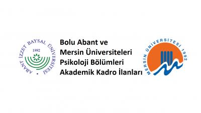 Bolu Abant ve Mersin Üniversiteleri Akademik Kadro İlanları