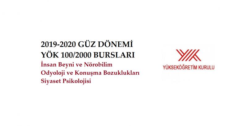 2019-2020 AKADEMİK YILI GÜZ DÖNEMİ YÖK DOKTORA BURSLARI