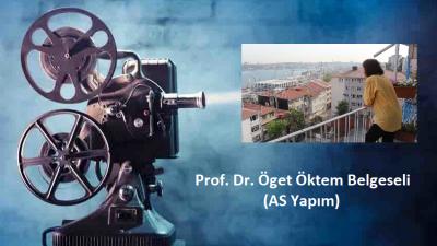 [BELGESEL]  Prof. Dr. Öget Öktem Belgeseli – AS Yapım 2017