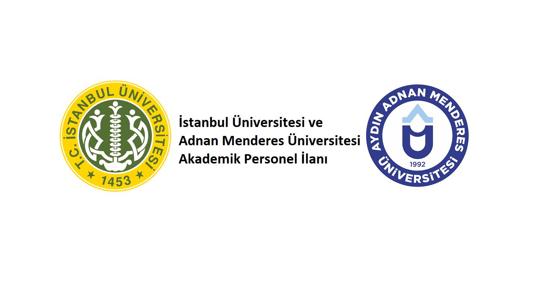 İstanbul ve Adnan Menderes Üniversiteleri Akademik Personel İlanları!
