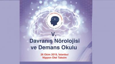 [SEMPOZYUM]  V. Kognitif-Davranış Nörolojisi ve Demans Okulu