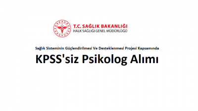 KPSS'siz Psikolog Alımı