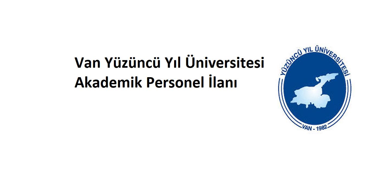 Van Yüzüncü Yıl Üniversitesi Akademik Personel İlanı