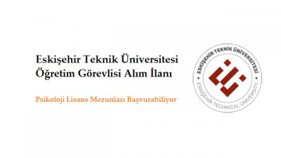 Eskişehir Teknik Üniversitesi Öğretim Görevlisi Alım İlanı