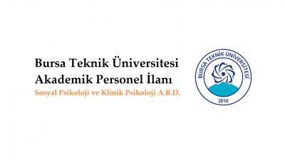 Bursa Teknik Üniversitesi Akademik Personel İlanı