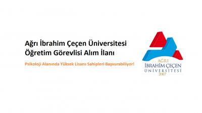 Ağrı İbrahim Çeçen Üniversitesi Öğretim Görevlisi İlanı