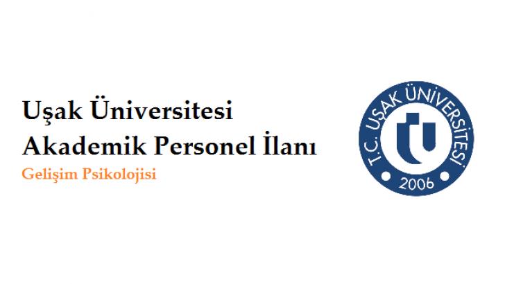 Uşak Üniversitesi Akademik Personel Alım İlanı