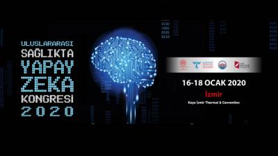 [KONGRE]  Uluslararası Sağlıkta Yapay Zeka Kongresi