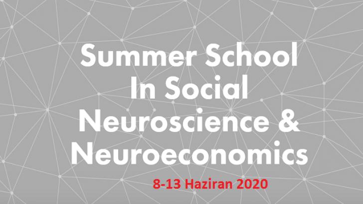 [EĞİTİM]  Sosyal Nörobilim ve Nöroekonomi Yaz Okulu 2020