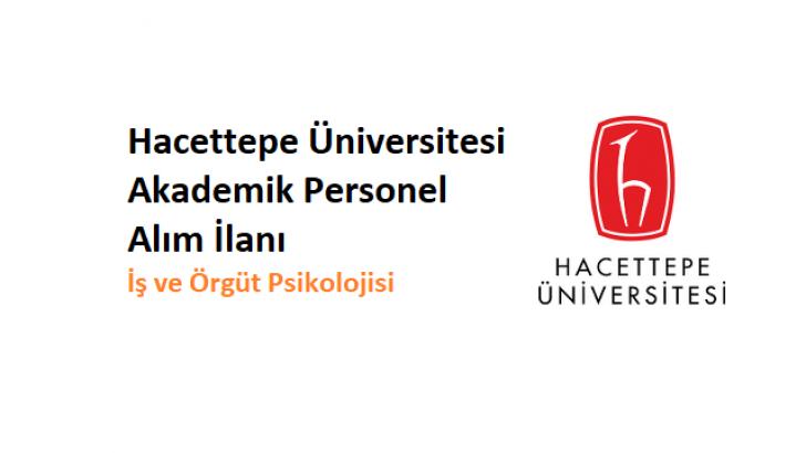 Hacettepe Üniversitesi Öğretim Üyesi Alım İlanı