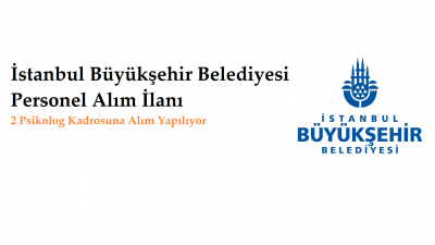İstanbul Büyükşehir Belediyesi Personel Alım İlanı