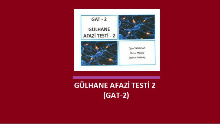 [LİSAN]  Gülhane Afazi Testi GAT-2