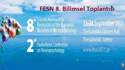 [KONFERANS]  Avrupa Nöropsikoloji Dernekleri Federasyonu 8. Bilimsel Toplantısı
