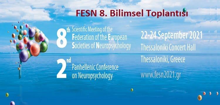[ERTELEME]  Avrupa Nöropsikoloji Dernekleri Federasyonu 8. Bilimsel Toplantısı