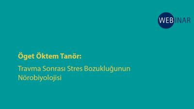 [WEBINAR]  TSSB'nin Nörobiyolojisi